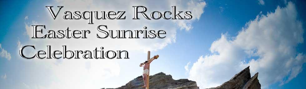 Easter at Vasquez Rocks