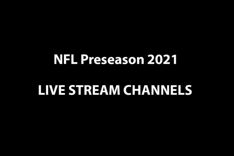How To Watch NFL Live Stream Officially Online 2021? NFL Streams Reddit Alternatives for all Games